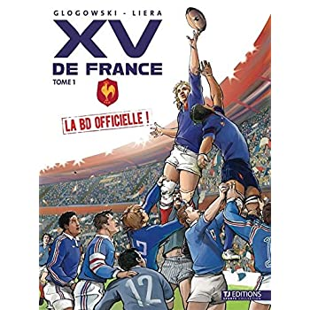 XV de France - la BD officielle volume 1