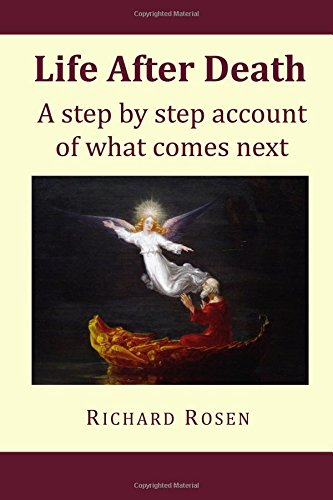 Life After Death: a step by step account of what comes next
