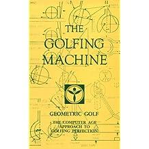 The Golfing Machine