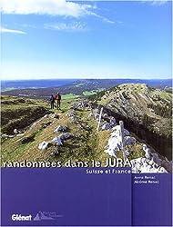 Randonnées dans le Jura : Suisse et France