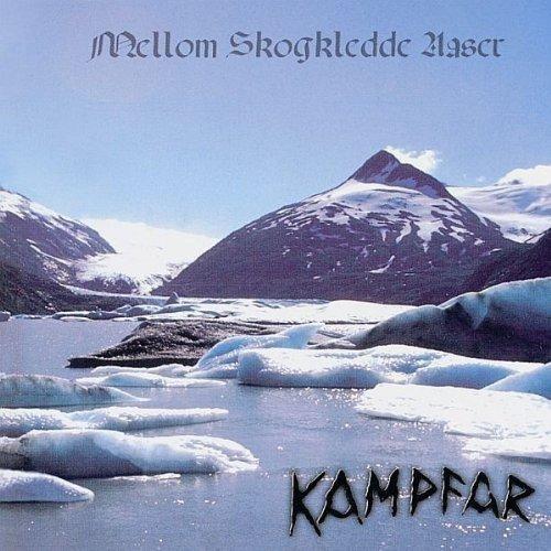 Mellom Skogkledde Aaser by Kampfar (2006-08-15)