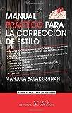 Manual Práctico Para La Correccion De Estilo (Serie Manuales Prácticos)