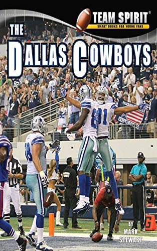 The Dallas Cowboys: Football (Team Spirit ) (English Edition)
