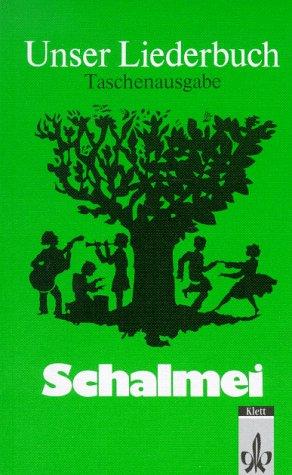 Unser Liederbuch für die Grundschule. Schalmei: Unser Liederbuch - Schalmei, Taschenausgabe für alle Bundesländer außer Baden-Württemberg und Bayern