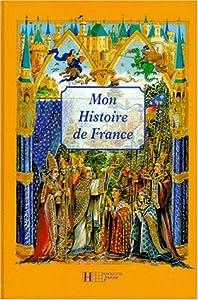 vignette de 'Mon histoire de France (Mathieu Méric)'