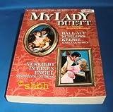 My Lady - Duett Ball auf Schloss Kelsie und Verliebt in einen Engel Band 4
