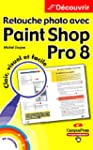 Retouche photo avec Paint Shop Pro 8