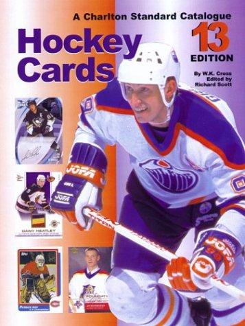 Hockey Cards: A Charlton Standard Catalogue por W.K. Cross
