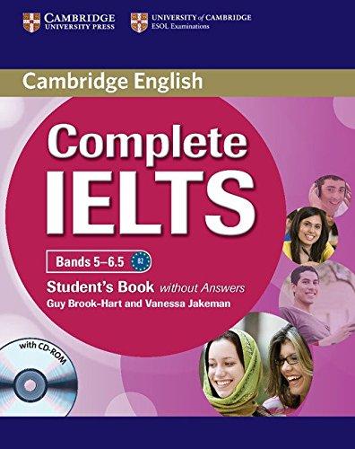 Complete IELTS. Student's book without answers. Con CD-ROM. Con espansione online. Per le Scuole superiori