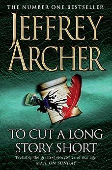 To Cut A Long Story Short by [Archer, Jeffrey]