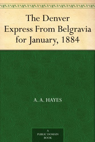 the-denver-express-from-belgravia-for-january-1884-english-edition