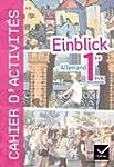 Einblick Allemand 1re �d. 2011 - Cahi...