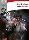 Fahrenheit 451 / Ray Bradbury | Bradbury, Ray (1920-2012). Auteur