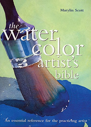 WATERCOLOR ARTISTS BIBLE (Artist's Bibles) por Marylin Scott