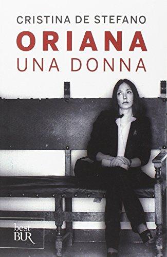 Oriana. Una donna (Best BUR)