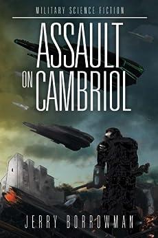 Assault on Cambriol: The Manhattan Trials by [Borrowman, Jerry]