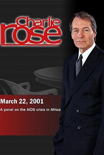 Preisvergleich Produktbild Charlie Rose with Glaudine Mtshali,  Debrework Zewdie,  Charlene Barshefsky,  Tina Rosenberg & Uwe Reinhardt (March 22,  2001)