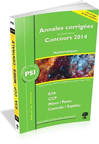 Annales des concours PSI mathématiques par Guillaume Batog, Vincent Puyhaubert, Collectif