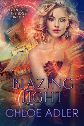 Blazing Light: A Reverse Harem Paranormal Romance (Tales From the Edge Book 3) (English Edition) -