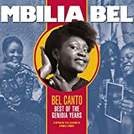 Bel Canto: Best of the Genidia Years (Congo Classics 1982-1987)