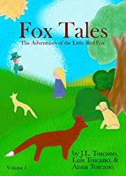 Fox Tales (The Adventures of the Little Red Fox Book 1)