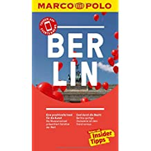 MARCO POLO Reiseführer Berlin: Reisen mit Insider-Tipps. Inkl. kostenloser Touren-App und Events&News