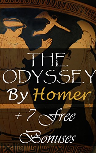 The Odyssey: + 7 Free Bonus works: The Iliad Of Homer, Paradise Lost, The Golden Ass, Oedipus The King, Oedipus At Colonus, Antigone, The Aeneid (English Edition)