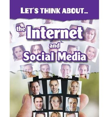 [(Let's Think About the Internet and Social Media)] [ By (author) Alex Woolf ] [September, 2014]