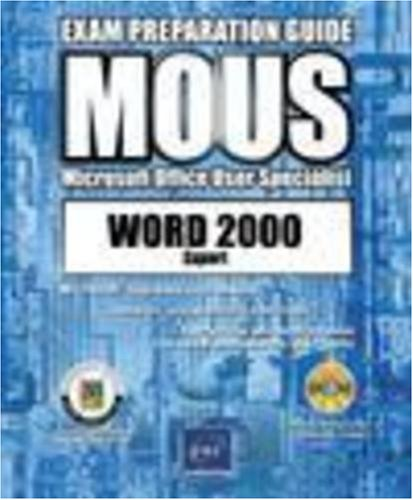 Word 2000 Expert: Advanced Functions: Exam Preparation Guide (MOUS Exam) por ENI Publishing