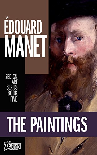 Édouard Manet - The Paintings (Zedign Art Series Book 5) (English Edition) - Manet-serie