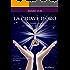 La chiave d'oro: La formula pratica per risolvere tutti i problemi (Nuova coscienza)