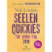 Seelen-Quickies für jeden Tag: Abreißkalender 2018