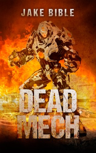 Dead Mech (The Apex Trilogy Book 1) (English Edition)