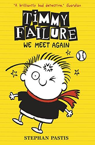 Timmy Failure. We Meet Again