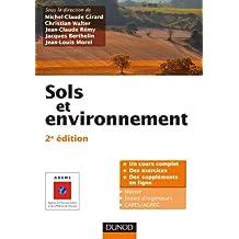 Sols et environnement - 2e édition - Cours, exercices et études de cas - Livre+compléments en ligne: Cours, exercices corrigés et études de cas