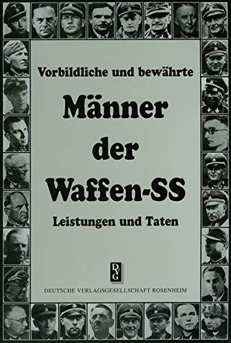 ährte Männer der Waffen-SS: Leistungen und Taten ()