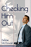 Checking Him Out (English Edition)