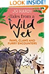 Tales from a Wild Vet: Paws, claws an...
