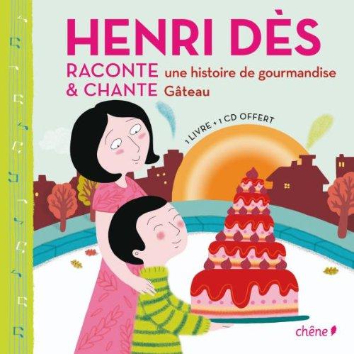 Henri Dès raconte & chante une histoire de gourmandise, Gâteau : Les dents d'Armand (1CD audio)