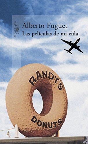 Las películas de mi vida por Alberto Fuguet