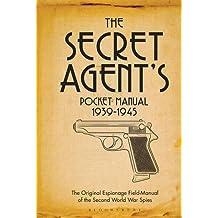 The Secret Agent's Pocket Manual (Pocket Format): 1939-1945