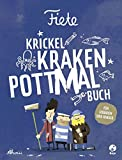 Fiete - Krickel-Kraken-Pottmal-Buch: Für Seebären und Kinder (Fiete-Bilderbuch)