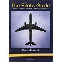 The Pilot's Guide. Review - General Knowledge - Interview preparation
