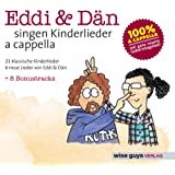 Eddi & Dän singen Kinderlieder a cappella