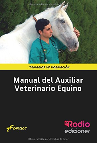 Manual del Auxiliar Veterinario Equino