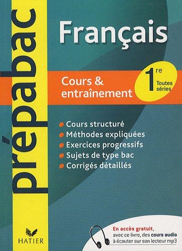 Français 1e toutes séries : Cours & entraînement