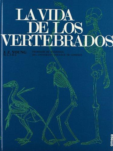 LA VIDA DE LOS VERTEBRADOS (ZOOLOGIA) por J. Z. Young