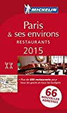 Paris & ses environs. Restaurants. 2015. La guida rossa. Con cartina