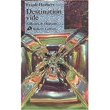 Destination vide (nouvelle édition)