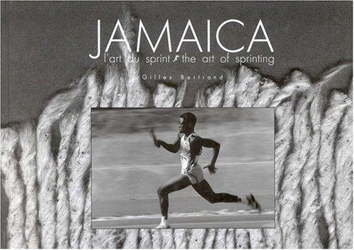 Jamaica : L'Art du sprint par Gilles Bertrand